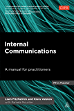 Internal Communications: A Manual for Practitioners (PR In Practice)