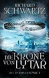 Die Krone von Lytar: Die Lytar-Chronik 1 (German Edition)