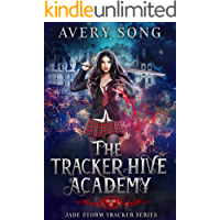 The Tracker Hive Academy: Year Two (Jade Storm Tracker Series Book 2)