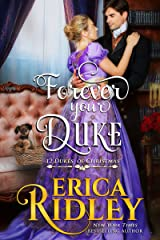 Forever Your Duke: A Regency Christmas Romance (12 Dukes of Christmas) Kindle Edition