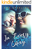 In Every Way (In Plain Sight Book 2)