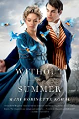 Without a Summer (Glamourist Histories Book 3) Kindle Edition