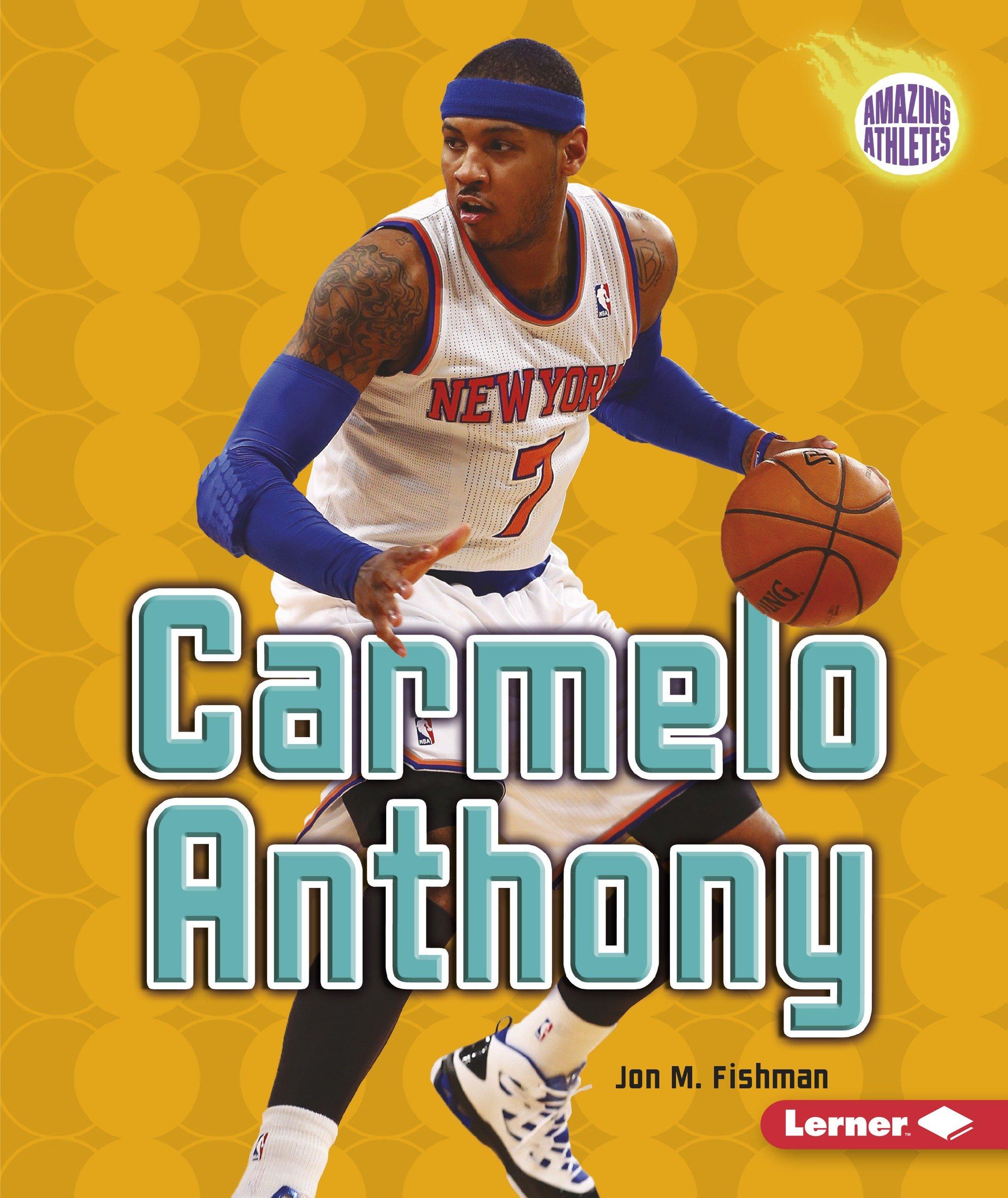 Carmelo Anthony (Amazing Athletes)