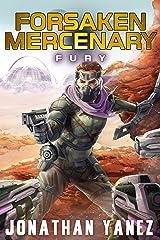 Fury: A Near Future Thriller (Forsaken Mercenary Book 3) Kindle Edition