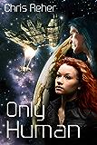 Only Human (Targon Tales Book 3)