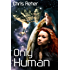 Only Human (Targon Tales Book 2)