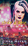 Strike a Pose (Falling into Fame Book 2)