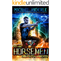 The Horsemen Gather: An Urban Fantasy Action Adventure (The Unbelievable Mr. Brownstone Book 17)
