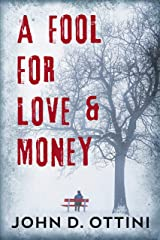 A Fool For Love & Money Kindle Edition