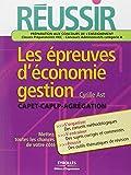 Réussir les épreuves d'économie-gestion CAPET, CAPLP, Agrégation