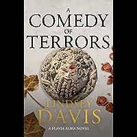 A Comedy of Terrors: The Sunday Times Crime Club Star Pick (Flavia Albia) (English Edition)
