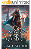 The Song of the Marked (Shadows and Crowns Book 1)