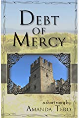 Debt of Mercy Kindle Edition