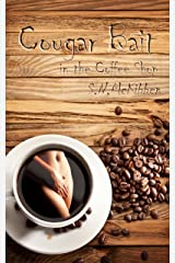 Cougar Bait in the Coffee Shop (Taboo Fiction) Kindle Edition
