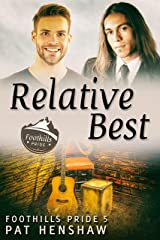 Relative Best (Foothills Pride Book 5) Kindle Edition