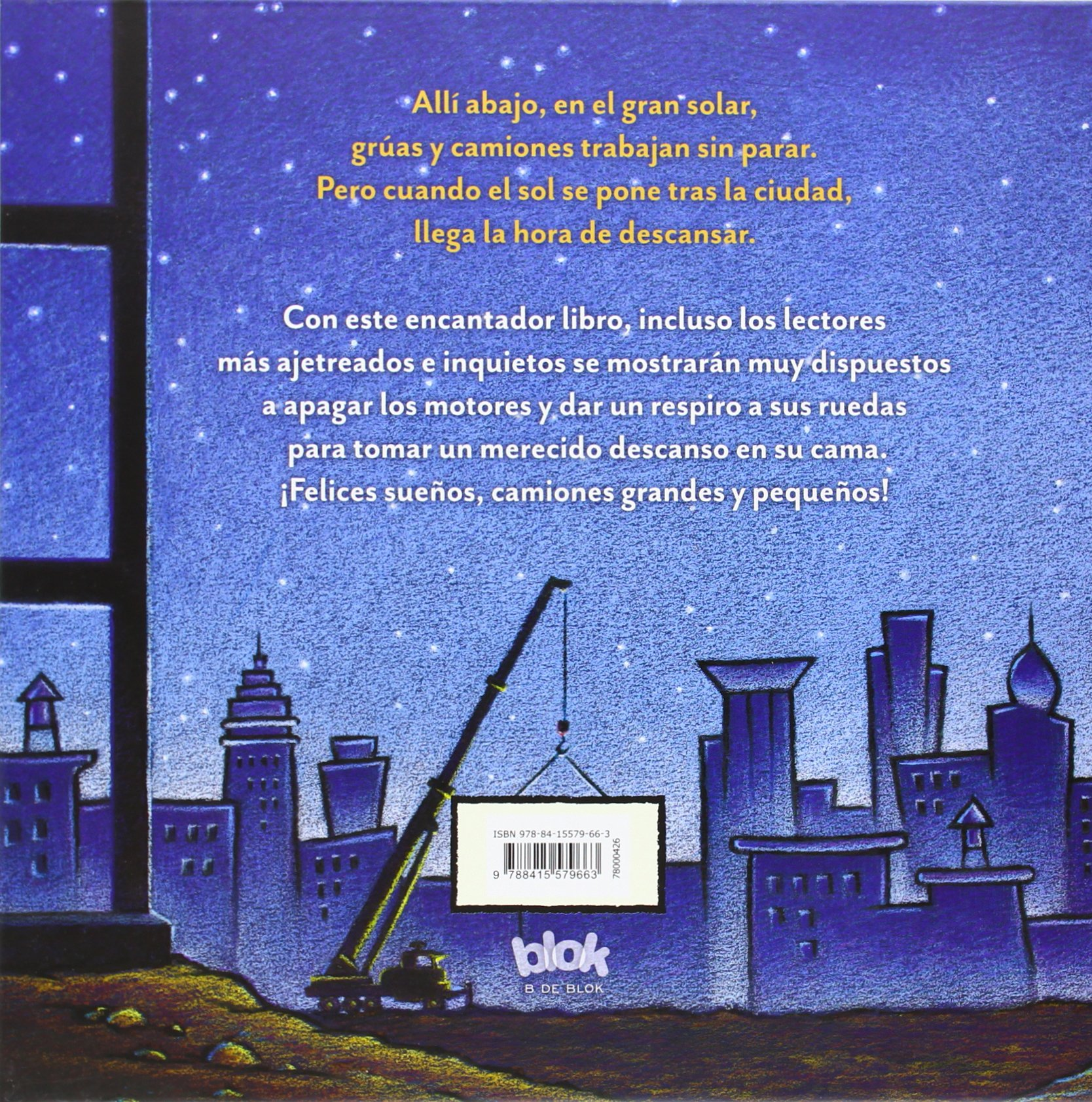 Felices sueños, camiones grandes y pequeños / Goodnight, Goodnight Construction Site (Spanish Edition): Sherri Duskey Rinker, Tom Lichtenheld: ...