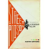 Street Poison: The Biography of Iceberg Slim