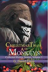 Christmas Trees and Monkeys Kindle Edition