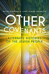 Other Covenants: Alternate Histories of the Jewish People Hardcover