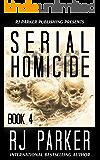 Serial Homicide 4 (Notorious Serial Killers)