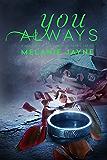 You Always (Cameron Farms Book 2)