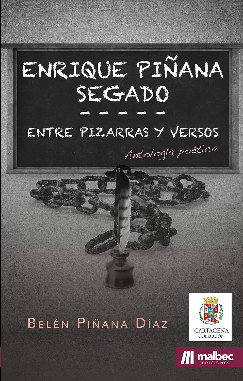 Enrique Piñana: Entre pizarras y versos: Poesía española ...
