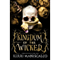 Kingdom of the Wicked: a new series from the #1 New York Times bestselling author