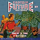 Worlds to Come: Captain Future #14