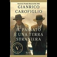 Il passato è una terra straniera (VINTAGE) (Italian Edition)