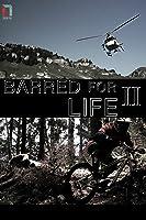 Barred for Life 2 [OV]