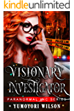 Visionary Investigator (Paranormal INC Book 1)