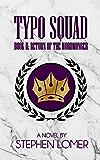 Typo Squad: Book II: Return of the Wordmonger