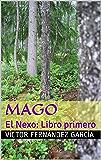 Mago (El Nexo nº 1)