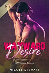 Wayward Desire: MMF Bisexual Romance Kindle Edition