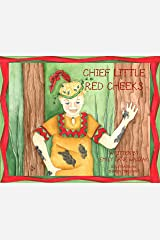 Chief Little Red Cheeks Paperback