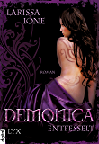 Demonica - Entfesselt (Demonica-Reihe 2)