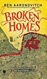Broken Homes (PC Peter Grant Book 4)