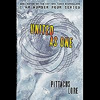 United as One (Lorien Legacies Book 7) (English