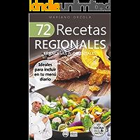 72 RECETAS REGIONALES FRANCESAS & ORIENTALES: Ideales para incluir en tu menú diario (Colección Cocina Fácil & Práctica nº 79)