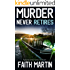 MURDER NEVER RETIRES a gripping crime mystery full of twists