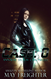 Case: 0: A Dystopian Mystery Novel (Annalise Storm Chronicles Book 1)