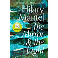 The Mirror And The Light (Tudor trilogy)