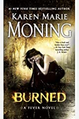 Burned: Fever Series Book 7 Kindle Edition