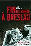 Fin du monde à Breslau