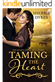 Taming The Heart: Hearts and Heroes Series