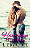 Hawaiian Healing (Hawaiian Heartbreak Book 2)