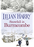 Snowfall in Burracombe (Burracombe Village series Book 7)