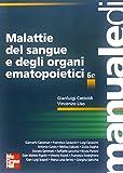 Malattie del sangue e degli organi ematopoietici. Ediz. illustrata