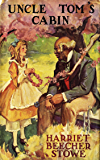 Uncle Tom's Cabin - Classic Novel - [Oxford World'S Classics] - (ILLUSTRATED)