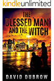 The Blessed Man and the Witch (Armageddon Book 1)